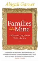 the cover of Families Like Mine: Children of Gay Parents Tell It Like It Is