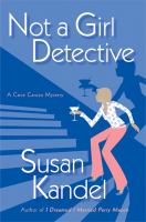 the cover of Not a Girl Detective by Susan Kandel
