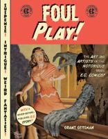 the cover of Foul Play: The Art and Artists of the Notorious 1950s E.C. Comics!