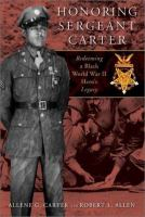 Cover of Honoring Sergeant Carter: Redeeming a Black World War II Hero's Legacy