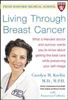the cover of Living Through Breast Cancer by Carolyn M. Kaelin