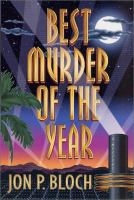 the cover of Best Murder of the Year by Jon P. Bloch