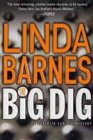 the cover of The Big Dig by Linda Barnes