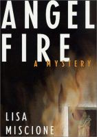 the cover of Angel Fire by Lisa Miscione