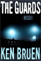 the cover of The Guards by Ken Bruen
