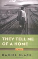 Cover of They Tell Me of a Home