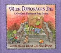 cover of When Dinosaurs Die by Laurie Krasny Brown