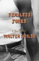 the cover of Fearless Jones by Walter Mosley