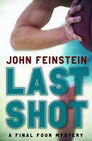 cover of Last Shot by John Feinstein