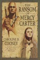 Cover of The Ransom of Mercy Carter (Grades 6-8)