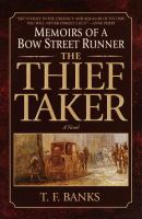 the cover of The Thief-Taker by T.F. Banks
