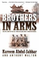 Cover of Brothers in Arms: The Epic Story of the 761st Tank Battalion, WWII's Forgotten Heroes