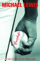 cover of Moneyball: The Art of Winning an Unfair Game by Michael Lewis