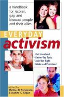 the cover of Everyday Activism: A Handbook for Lesbian, Gay, and Bisexual People and Their Allies