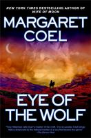 the cover of Eye of the Wolf by Margaret Coel