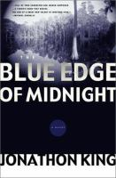 the cover of The Blue Edge of Midnight by Jonathon King