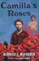 the cover of Camilla's Roses by Bernice McFadden