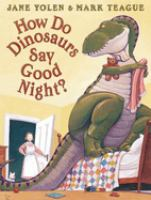 Cover of 'How Do Dinosaurs Say Good Night'
