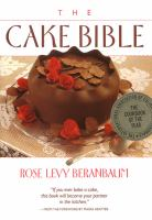 cover of The Cake Bible by Rose Levy Beranbaum