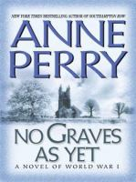 the cover of No Graves as Yet by Anne Perry