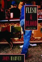 the cover of Fles & Blood by John Harvey