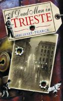 the cover of A Dead Man in Trieste by Michael Pearce