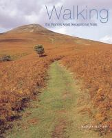 the cover of Walking the World's Most Exceptional Trails