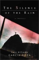 the cover of The Silence of the Rain by Luiz Alfredo Garcia-Roza