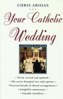 cover of Your Catholic Wedding by Chris Aridas