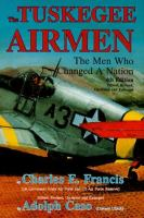 Cover of Tuskegee Airmen: The Men who Changed a Nation