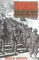 Cover of Fighting in the Jim Crow Army: Black Men and Women Remember World War II