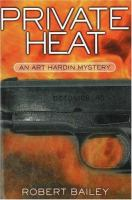 the cover of Private Heat by Robert E. Bailey