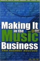 Cover of Making it in the Music Business: The Insider Secrets