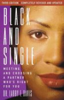 cover of Black and Single: Meeting and Choosing a Partner Who's Right for You by Larry E. Davis