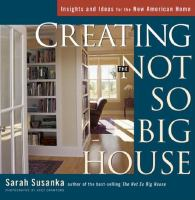 The cover of 'Creating the Not So Big House'
