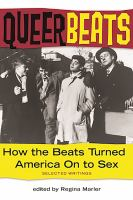 the cover of Queer Beats: How the Beats Turned America on to Sex