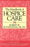 cover of The Handbook of Hospice Care by Robert W. Buckingham