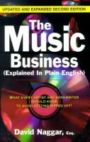 Cover of Music Business (Explained in Plain English): What Every Artist and Songwriter Should Know to Avoid Getting Ripped Off!