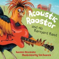 Cover of 'Acoustic Rooster and His Barnyard Band'