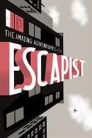 the cover of The Amazing Adventures of the Escapist