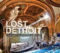 The cover of 'Lost  			Detroit'