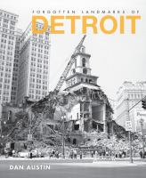 The cover of  			'Forgotten Landmarks of Detroit'