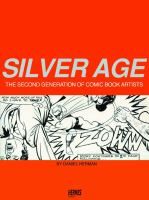 the cover of Silver Age: The Second Generation of Comic Book Artists