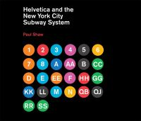 The cover of 'Helvetica and the New York City subway system'