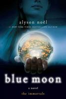 Blue Moon by Allison Noel