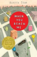 When You Reach Me, a Newbery Medal Award book