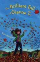 Cover of 'The Brilliant Fall of Gianna Z'
