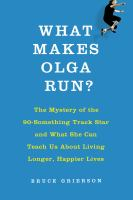 What Makes Olga Run?