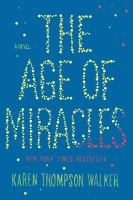 The cover of the Groundbreaking Read 'The Age of Miracles'