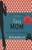 Spy Mom: The Adventures of Sally Sin